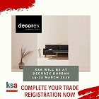Don't forget your trade registration for Decorex Durban